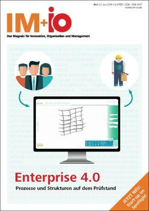 Enterprise 4.0 - Prozesse und Strukturen auf dem Prüfstand